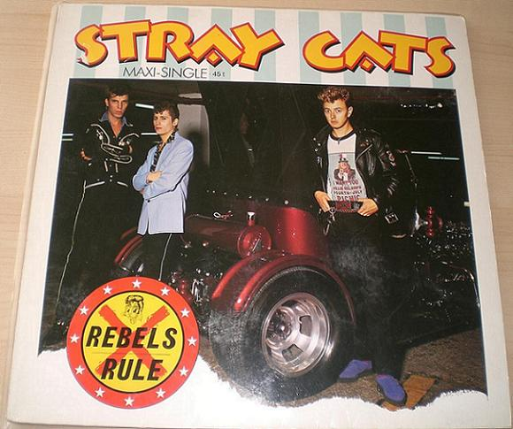 Stray Cats - Rebels Rule