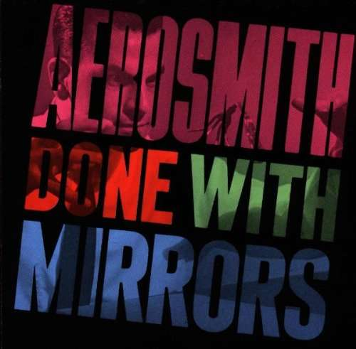 Aerosmith Done With Mirrors Cover