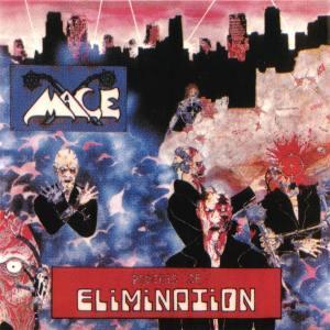 Mace - Process Of Elimination