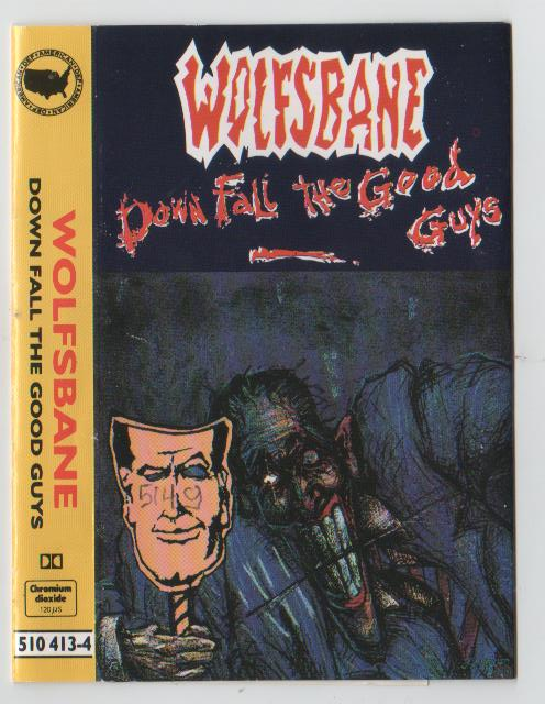 Wolfsbane - Down Fall The Good Guys