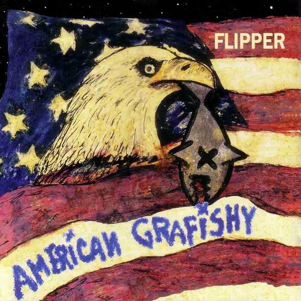 Flipper - American Grafishy