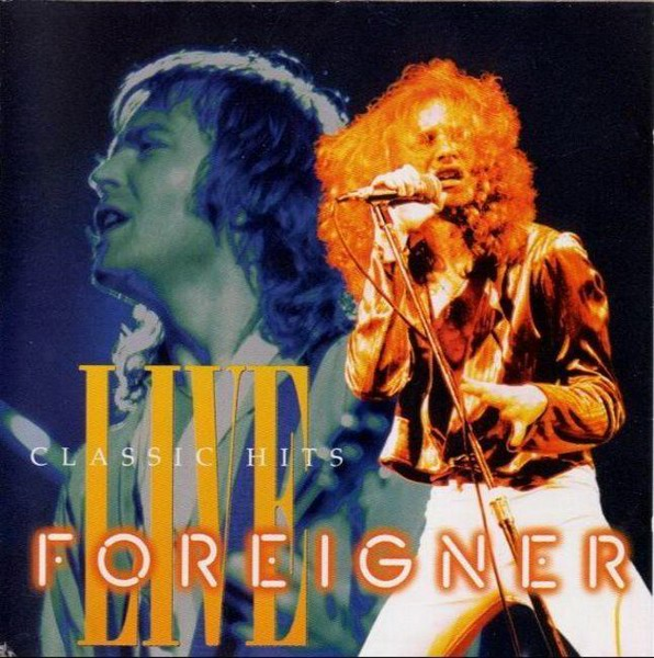 Foreigner, Classic Hits Live, Live, Cover