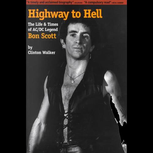 Clinton Walker Highway To Hell Bon Scott Buch-Cover