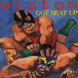 Weston - Got Beat Up