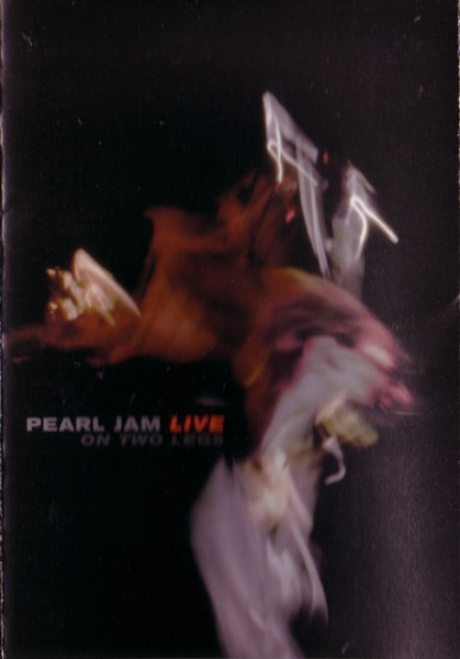 Pearl Jam - Live On Two Legs