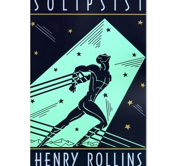 Henry Rollins :: Solipsist