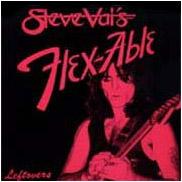Steve Vai - Flex-Able Leftovers