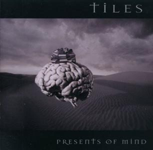 Tiles - Presents Of Mind
