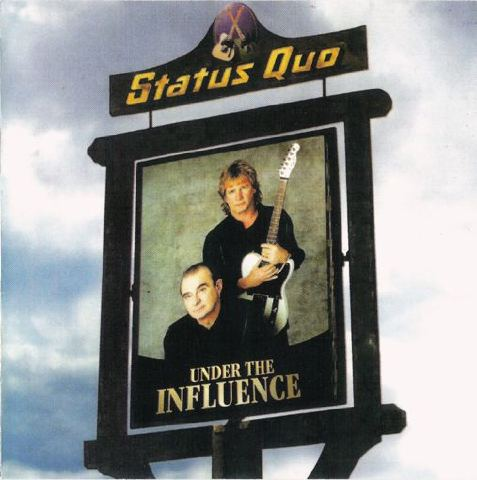 Status Quo Under The Unfluence Cover