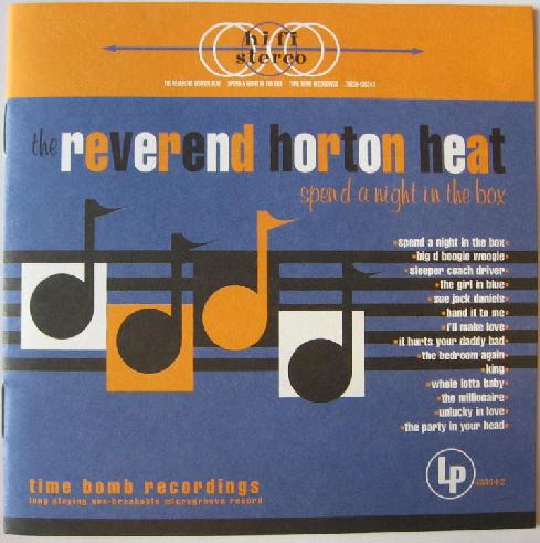 Reverend Horton Heat- Spend A Night In The Box