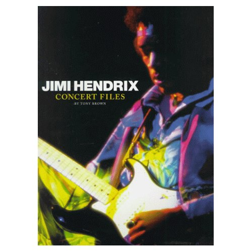 Jimi Hendrix The Concert Files Cover