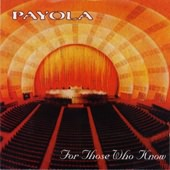 Payola- For Those Who Know
