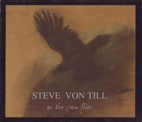 Steve Von Till- As The Crow Flies