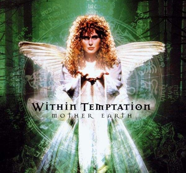 Within Temptation :: Mother Earth