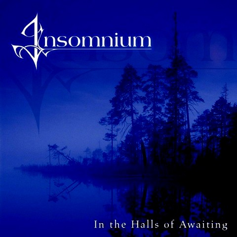 Insomnium - In The Halls Of Awaking