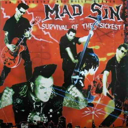 Mad Sin - Survival Of The Sickest