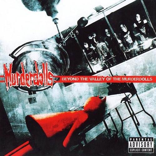 Murderdolls - Beyond The Valley Of The Murderdolls