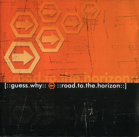 Guess Why - Road To The Horizon