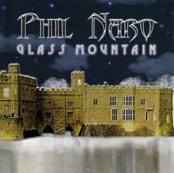 Phil Naro - Glass Mountain