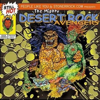 The Mighty Desert Rock Avengers