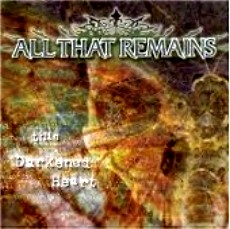 All That Remains - This Darkened Heart