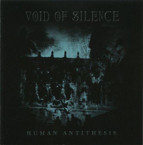 Void of Silence  - Human Antithesis