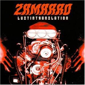 Zamarro - Lust In Translation
