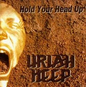 Uriah Heep Hold Your Head Up High