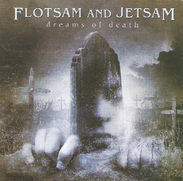 Flotsam And Jetsam - Dreams Of Death