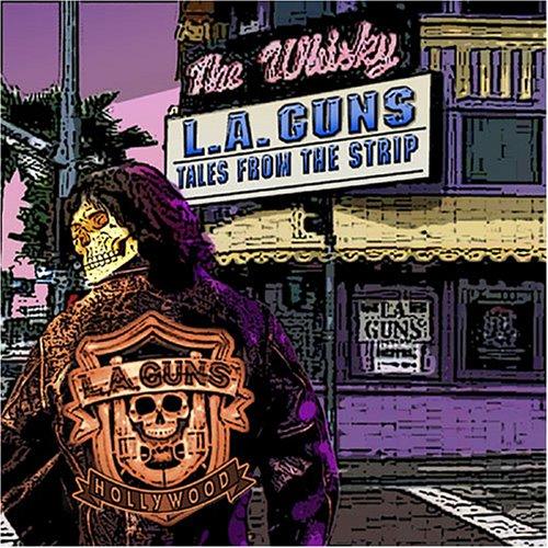 L.A. Guns - Tales From The Strip