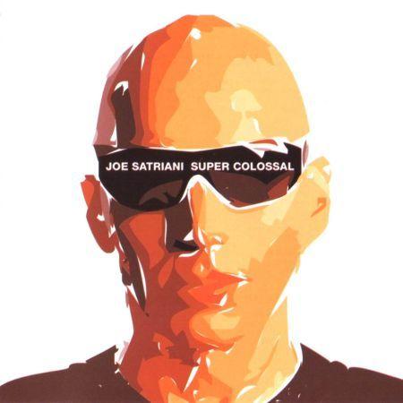 Joe Satriani - Super Colossal