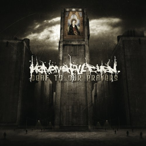 Heaven Shall Burn Deaf To Our Prayers Cover