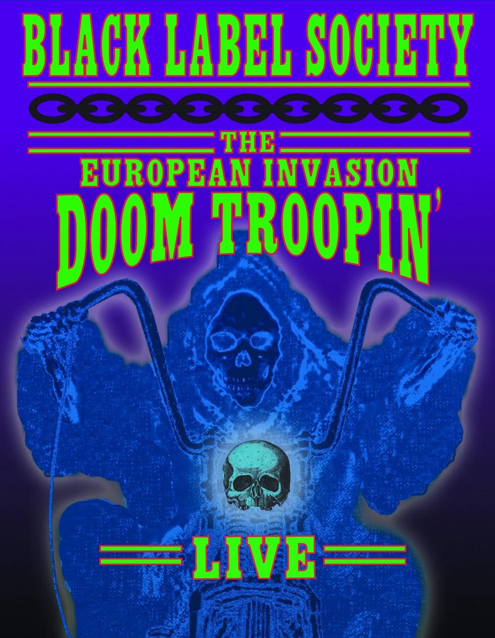 Black Label Society, The European Invasion, Doom Troopin', Cover