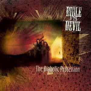 Bible Of The Devil - The Diabolic Procession
