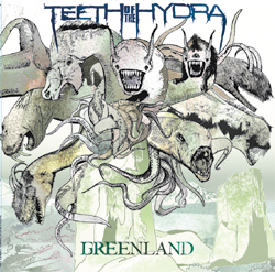 Teeth Of The Hydra - Greenland