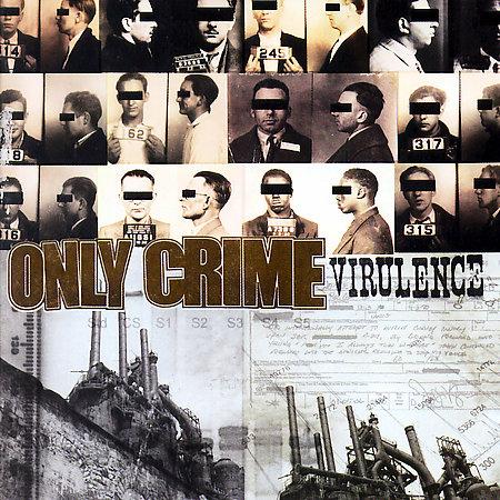 Only Crime - Virulence