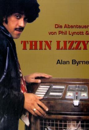 Alan Byrne, Die Abenteuer von Phil Lynott & Thin Lizzy, Cover