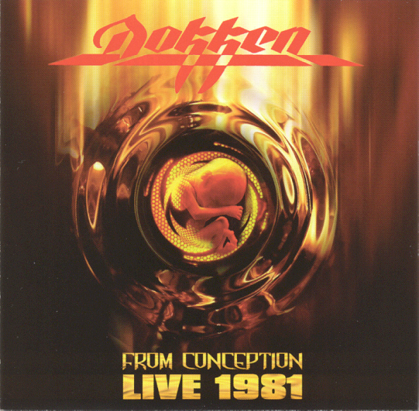 Dokken - From Conception - Live 1981