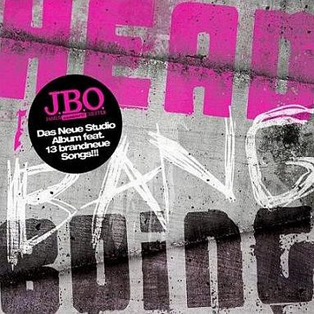 J.B.O. - Head Bang Boing