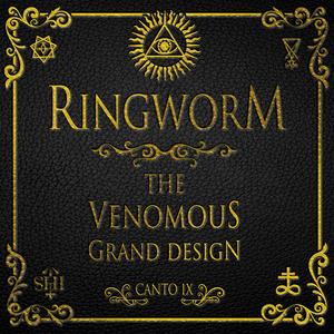 Ringworm - The Venomous Grand Design