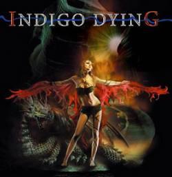 Indigo Dying - Indigo Dying