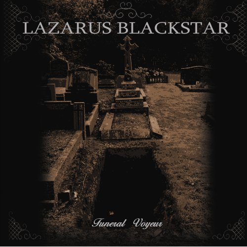 Lazarus Blackstar - Funeral Voyeur