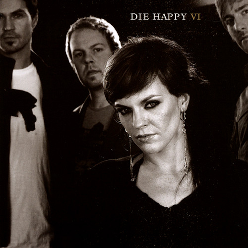 Die Happy - Six