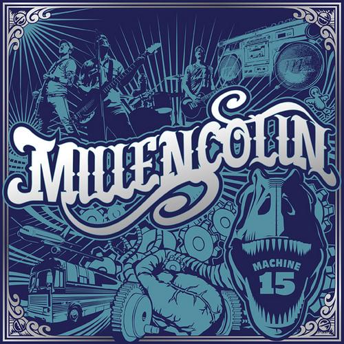 Millencolin - Machine 15