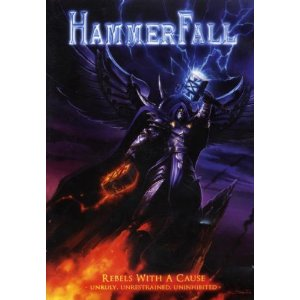 Hammerfall - Rebels with a Cause: Unruly, Unrestrained, Uninhibited