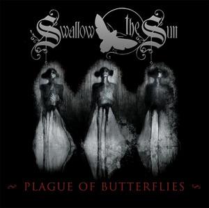 Swallow The Sun - Plague Of Butterflies
