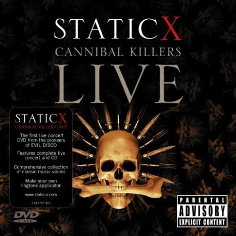 Static-X  - Cannibal Killers Live