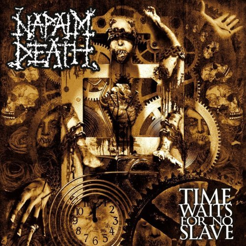 Napalm Death Time Waits For No Slave Cover
