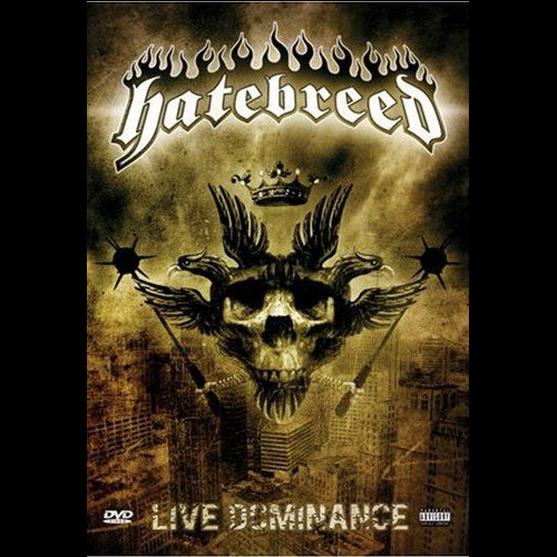 Hatebreed Live Dominance DVD-Cover