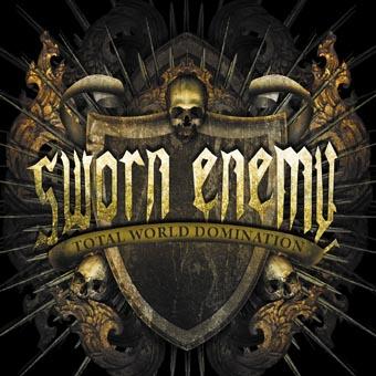 Sworn Enemy - Total World Domination
